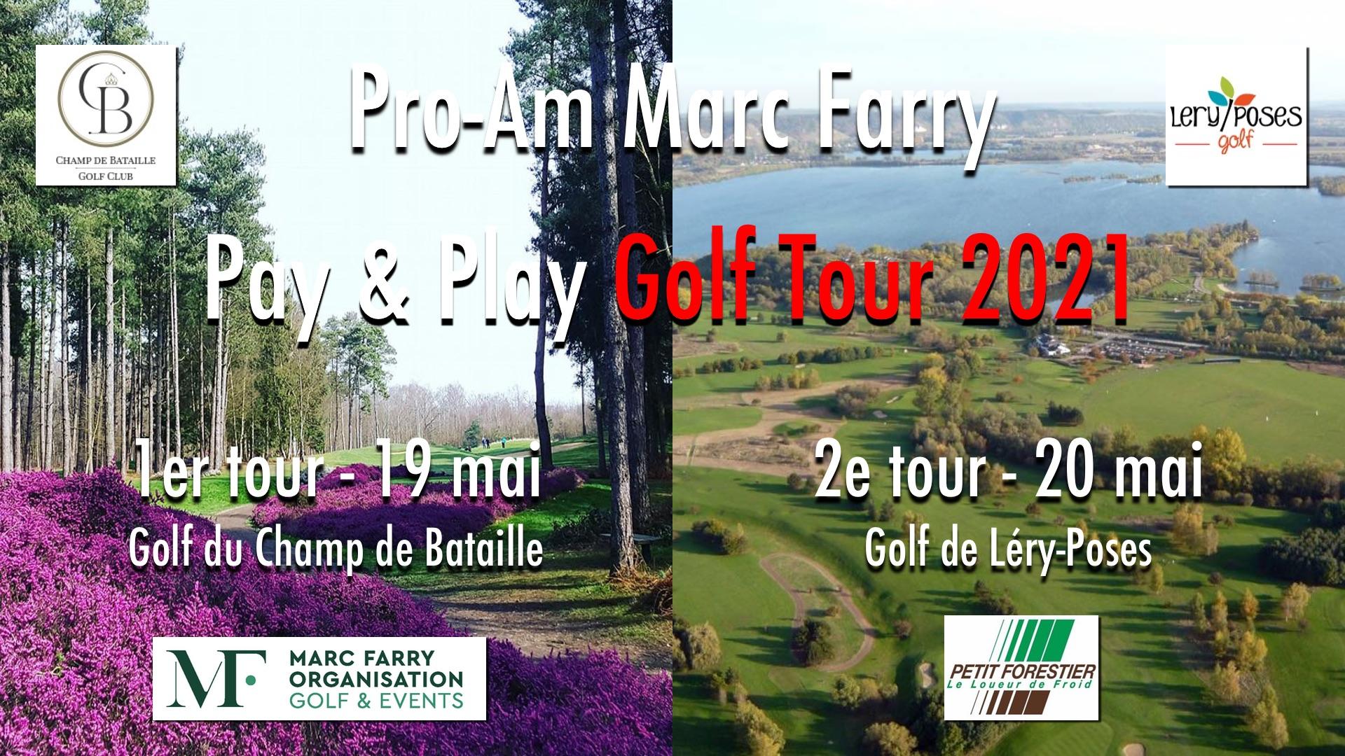 Pro-Am Marc Farry 2021 - Golfs Champ de Bataille et Léry-Poses