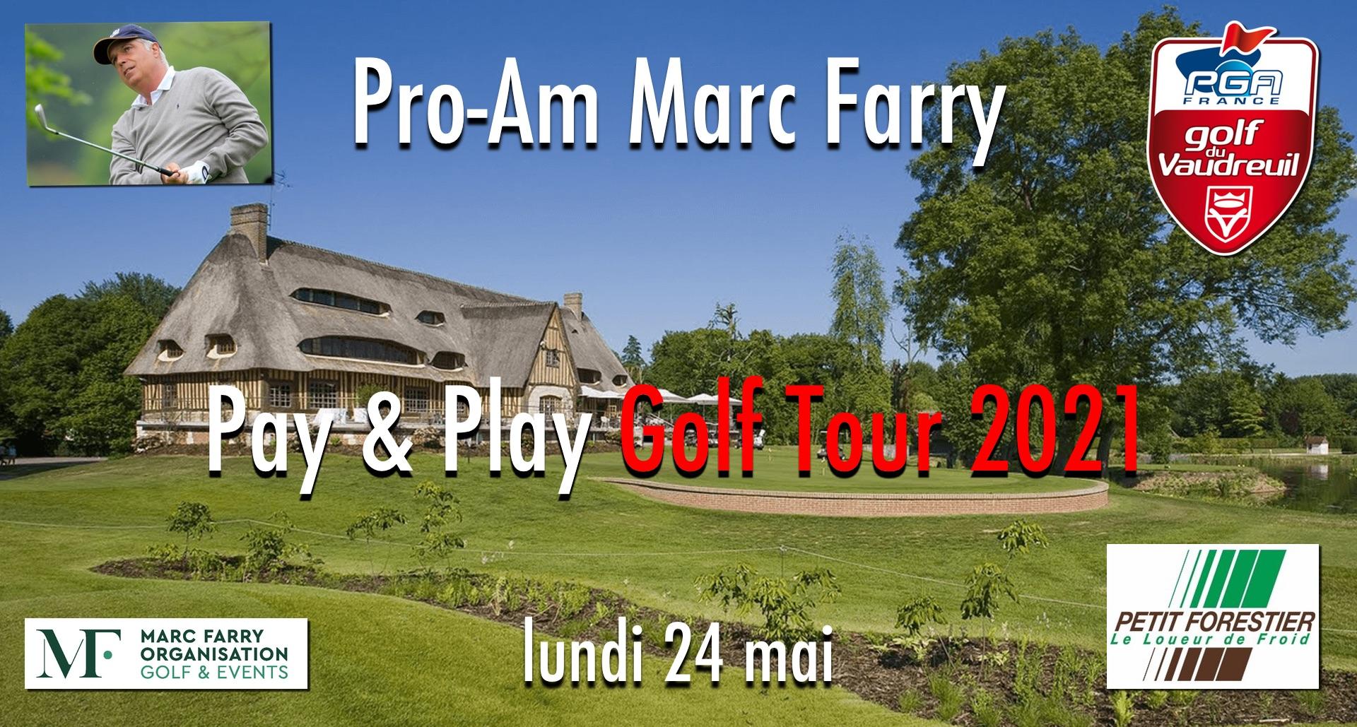 Pro-Am Marc Farry 2021 - Golf PGA France du Vaudreuil