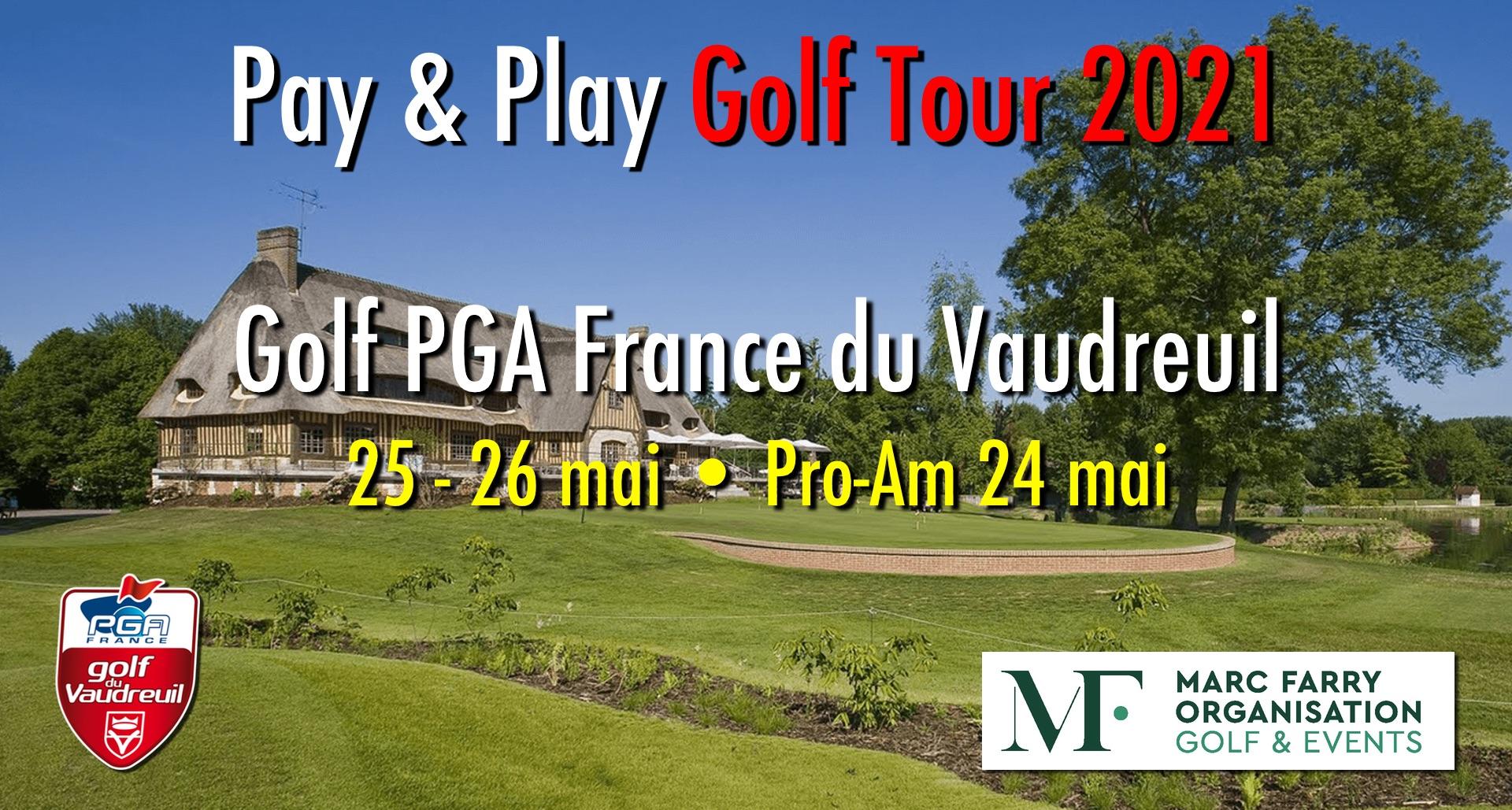 Tournoi Pro PGA France Golf du Vaudreuil